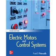 Electric Motors and Control Systems by Frank Petruzella, 9781260258059