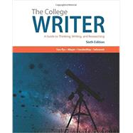 The College Writer A Guide to...,Van Rys, John; Meyer, Verne;...,9781305958067