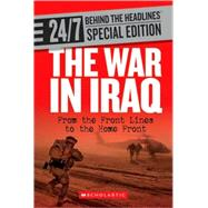 The War in Iraq: From the Front Lines to the Home Front by Franklin Watts, 9780531218075