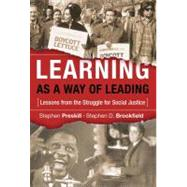 Learning As a Way of Leading...,Preskill, Stephen;...,9780787978075
