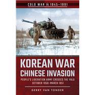 Korean War - Chinese Invasion by Van Tonder, Gerry, 9781526778093