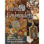 Blended Embroidery by Haggard, Brian, 9781617458095