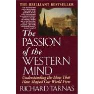 Passion of the Western Mind...,TARNAS, RICHARD,9780345368096