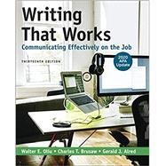 Writing That Works:...,Oliu, Walter E.; Brusaw,...,9781319368111