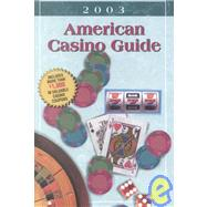American Casino Guide 2003 by Bourie, Steve, 9781883768126