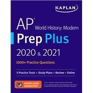 Kaplan Ap World History Modern Prep Plus 2020 & 2021 by Kaplan Test Prep, 9781506248127