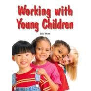 Working With Young Children,Judy Herr,9781590708132