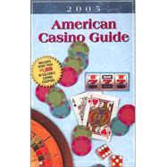 American Casino Guide, 2005,Bourie, Steve; Bourie, Steve;...,9781883768140