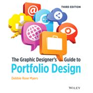 The Graphic Designer's Guide...,Myers, Debbie Rose,9781118428146