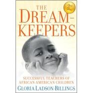 The Dreamkeepers Successful Teachers of African American Children by Ladson-Billings, Gloria, 9780470408155