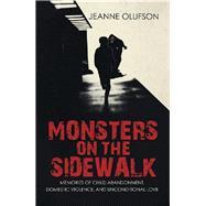 Monsters on the Sidewalk by Olufson, Jeanne, 9781490798158