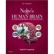 Nolte's the Human Brain in Photographs and Diagrams by Vanderah, Todd, 9780323598163
