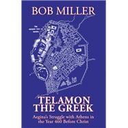 Telamon the Greek by Miller, Bob, 9781796058178