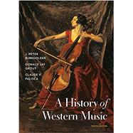 A History of Western Music w/...,Burkholder, J. Peter; Grout,...,9780393668179