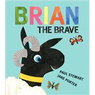 Brian the Brave by Stewart, Paul; Porter, Jane, 9781947888180