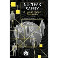 Nuclear Safety: A Human Factors Perspective by Wilpert; Bernhard, 9780748408184