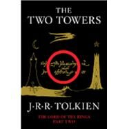 Two Towers : Being the Second...,Tolkien, J. R. R.,9780547928203