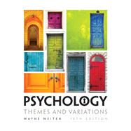 Psychology: Themes and...,Weiten,9781305498204