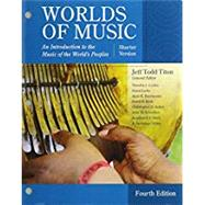 Bundle: Worlds of Music, Shorter Version, Loose-leaf Version, 4th + MindTap Music, 1 term (6 months) Printed Access Card by Titon, Jeff Todd, 9781337548205