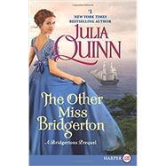 OTHER MISS BRIDGERTON       MM,QUINN JULIA,9780062388209