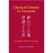 Classical Chinese for Everyone,Van Norden, Bryan W.,9781624668210