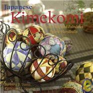 Japanese Kimekomi Fast, Fun,...,Suess, Barbara B.; Hewitt,...,9781933308210