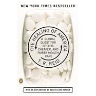 The Healing of America by Reid, T. R., 9780143118213