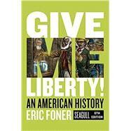 Give Me Liberty!,Foner, Eric,9780393418224