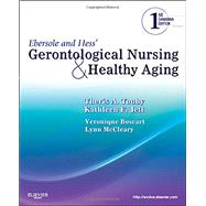 Ebersole and Hess' Gerontological Nursing and Healthy Aging, Canadian Edition by Touhy DNP CNS DPNAP, Theris A., 9781926648231