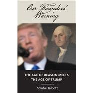 Our Founders' Warning by Talbott, Strobe, 9780815738237