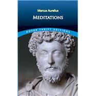 Meditations,Aurelius, Marcus,9780486298238