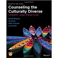 Counseling the Culturally...,Sue, Derald Wing; Sue, David;...,9781119448242