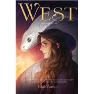 West by Pattou, Edith, 9780358108245