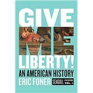 Give Me Liberty!: An American...,Foner, Eric,9780393418248