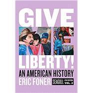 Give Me Liberty!: An American...,Foner, Eric,9780393418262