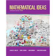 Mathematical Ideas plus MyLab Math -- Access Card Package by Miller, Charles D.; Heeren, Vern E.; Hornsby, John; Heeren, Christopher, 9780321978264