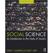 Social Science by Colander, David C.; Hunt, Elgin F., 9781138328266