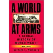 A World at Arms: A Global...,Gerhard L. Weinberg,9780521618267