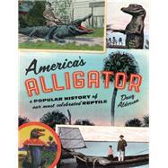 America's Alligator by Alderson, Doug, 9781493048267