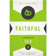 Faithful by Jones, Beth Felker; Green, Gene L., 9780310518273