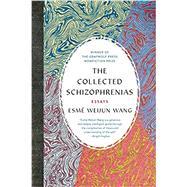 The Collected Schizophrenias,Wang, Esmé Weijun,9781555978273