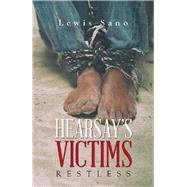 Hearsay's Victims by Sano, Lewis, 9781796058277