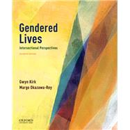 Gendered Lives Intersectional...,Kirk, Gwyn; Okazawa-Rey, Margo,9780190928285