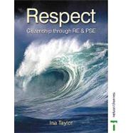 Respect Citizenship Through...,Taylor, Ina,9780748768295