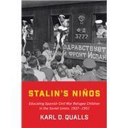 Stalin's Niños by Karl D.  Qualls, 9781487518295