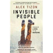 Invisible People by Tizon, Alex; Verhovek, Sam Howe, 9781439918302