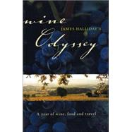 Wine Odyssey : A Year of...,Halliday, James,9780732278311