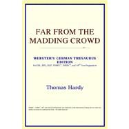 Far from the Madding Crowd : Webster's German Thesaurus Edition by ICON Reference, 9780497258313