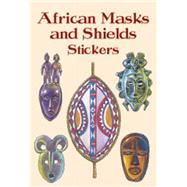 African Masks and Shields Stickers by Massey, Cal, 9780486418315