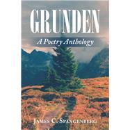 Grunden by Spangenberg, James C., 9781796038330